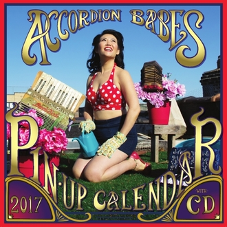 Accordion Babes Pinup Calendar & CD-2017!